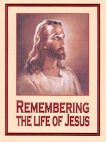 Remembering The Life Of Jesus