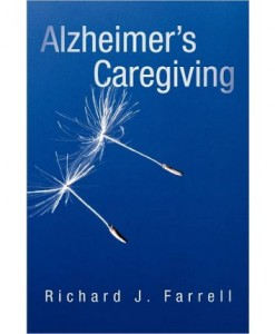 Alzheimer's Caregiving- Lessons from a surviving spouse