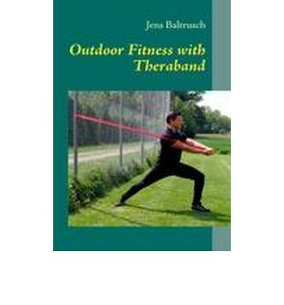 Outdoor Fitness with Theraband (Paperback)