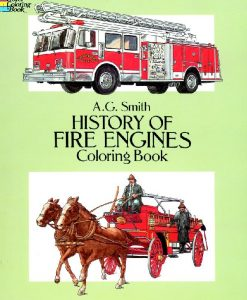 History of Fire Engines Colouring Book