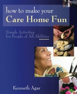 How to Make Your Care Home Fun